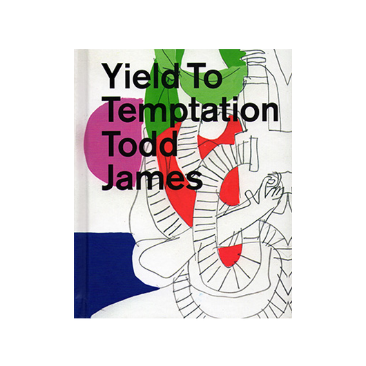 Yield To Temptation - Todd James