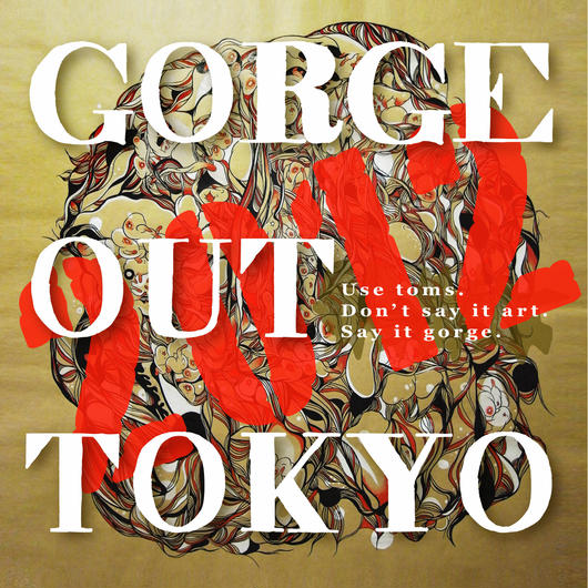 Gorge Out Tokyo 2012 by Various Gorge Bootists