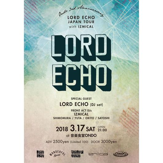 3.17.sat. LORDECHO JAPAN TOUR 2018 with IZMICAL