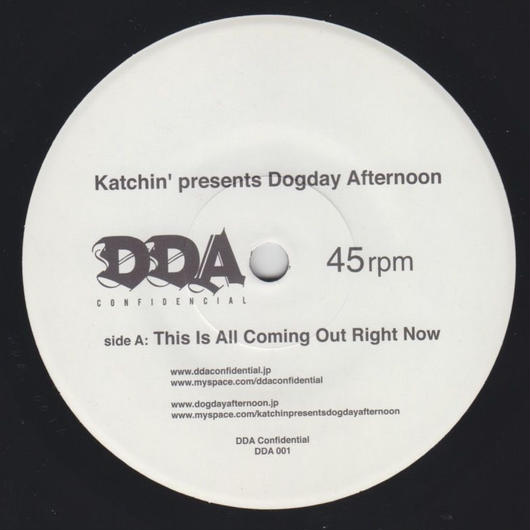 【在庫僅少!7 inch レコード】katchin' presents Dogday Afternoon / This Is All Coming Out Right Now