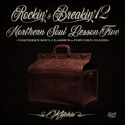 【初回限定バッジ付き】Rockin' & Breakin' 12 ~NORTHERN SOUL LESSON FIVE~