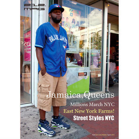 212. mag #24 Jamaica, Queens Millions March NYC East New York Farms!