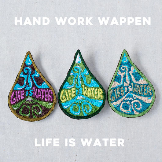 LIFE IS WATER!水は命 手縫い式ワッペン