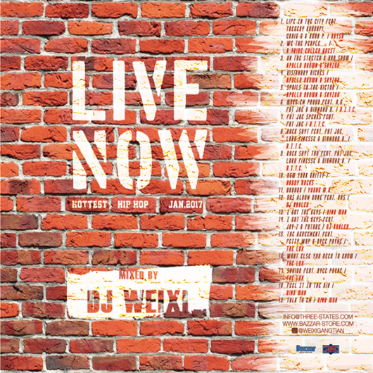 WEIXI PRESENTS / LIVE NOW MIXTAPE