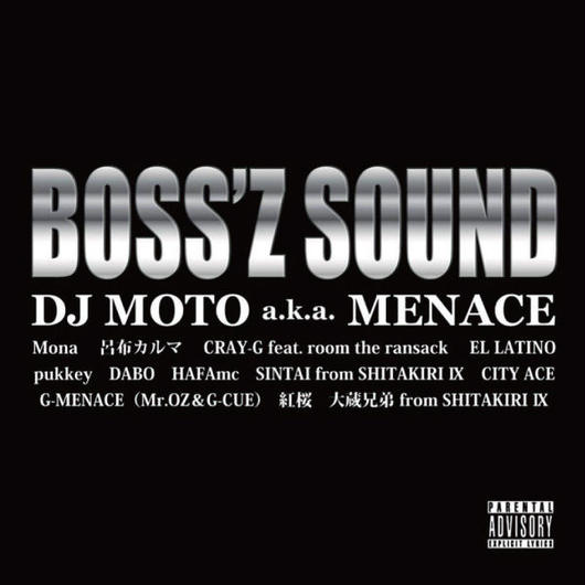 BOSS'Z SOUND DJ MOTO a.k.a MENACE