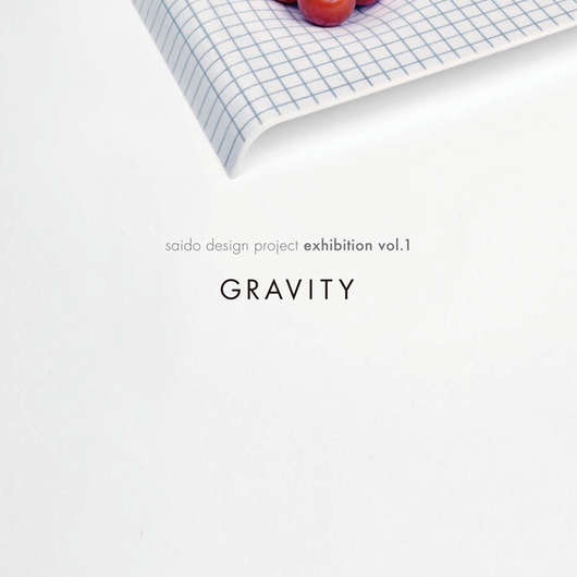 exhibition vol.1「GRAVITY」作品図録