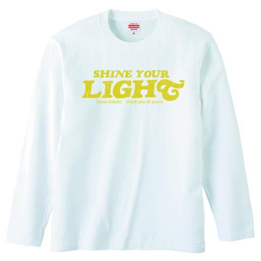 SHINE YOUR LIGHT Long Sleeve T-shirts(white)