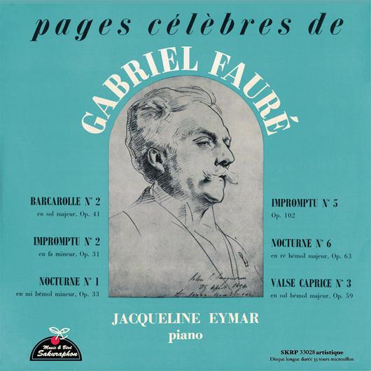 Jacqueline Eymar plays FAURE ~ pages célèbres de GABRIEL FAURÉ