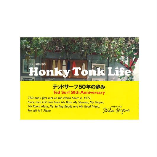 写真集『テッド阿出川のHonky Tonk Life』