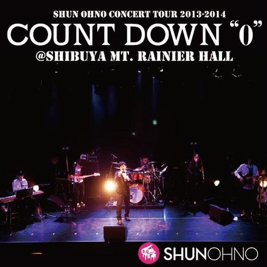 """LIVE ALBUM「COUNT DOWN """"0""""」@Mt. RAINIER HALL"""