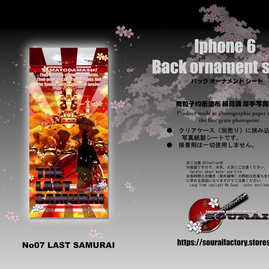 iphone6 Back ornament sheet No7 LAST SAMURAI