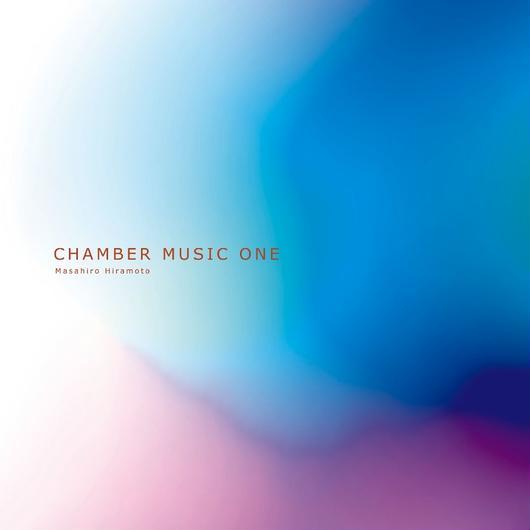 CHAMBER MUSIC ONE