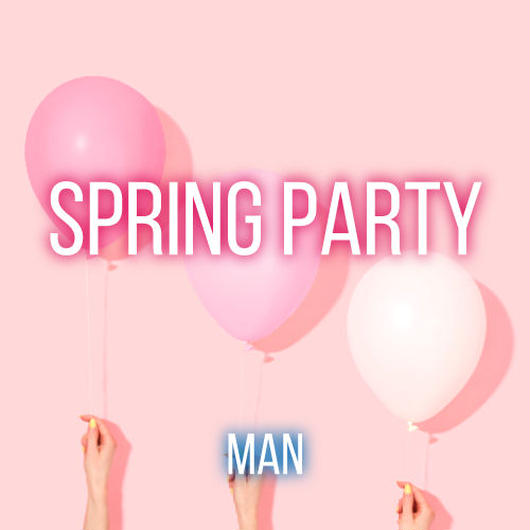 SPRING PARTY【男性】