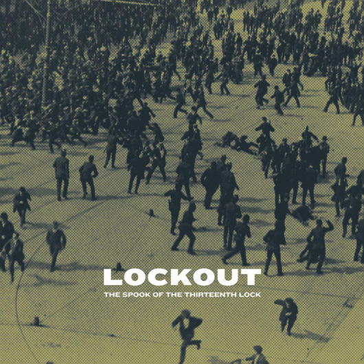 "The Spook of the Thirteenth Lock - ""Lockout"" (CD)"