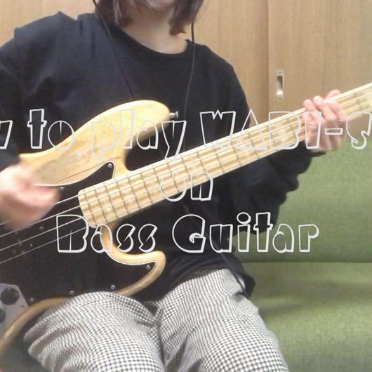 """How to play """"WABI-SABI"""" on Bass Guitar"""