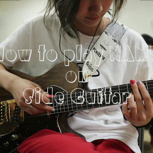 "How to play ""NAMU"" on Side Guitar"