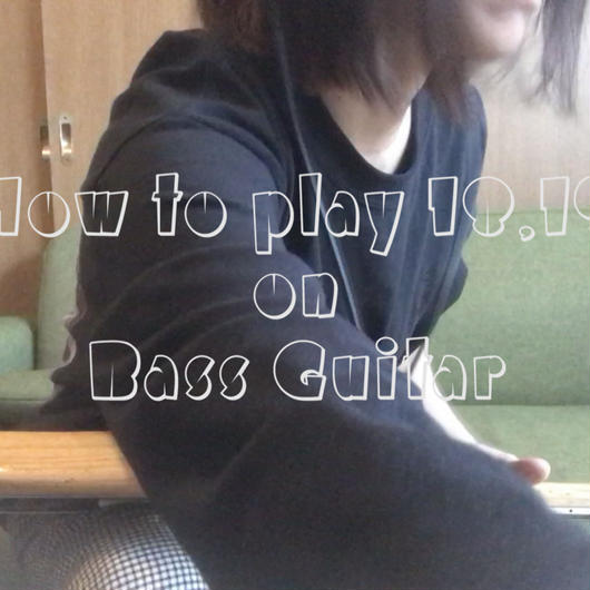 """How to play """"18,19"""" on Bass Guitar"""