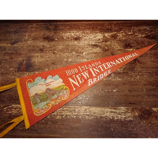 【 1930s.~  1000 ISLANDS NEW INTERNATIONAL BRIDGE 】Felt pennant