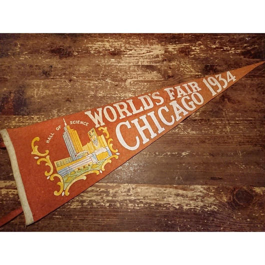 【 In 1934  World's Fair Chicago 】Felt  pennant