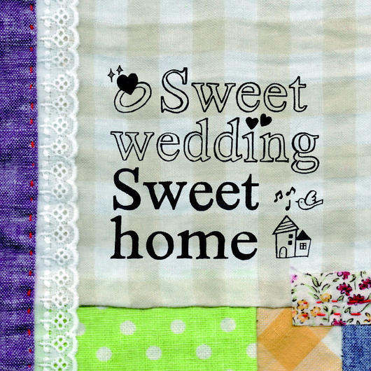 【CD】Sweet wedding , Sweet home