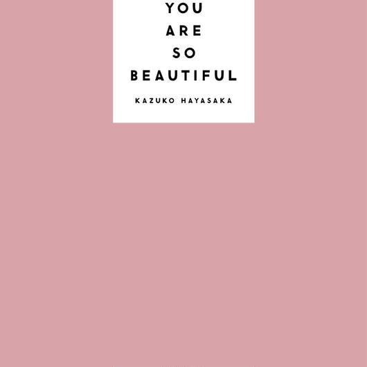 YOU ARE SO BEAUTIFUL / KAZUKO HAYASAKA