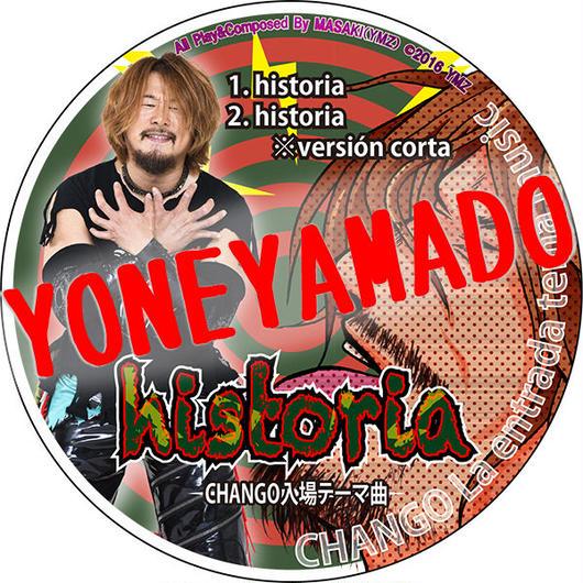 【CD】CHANGO入場テーマ曲『historia』