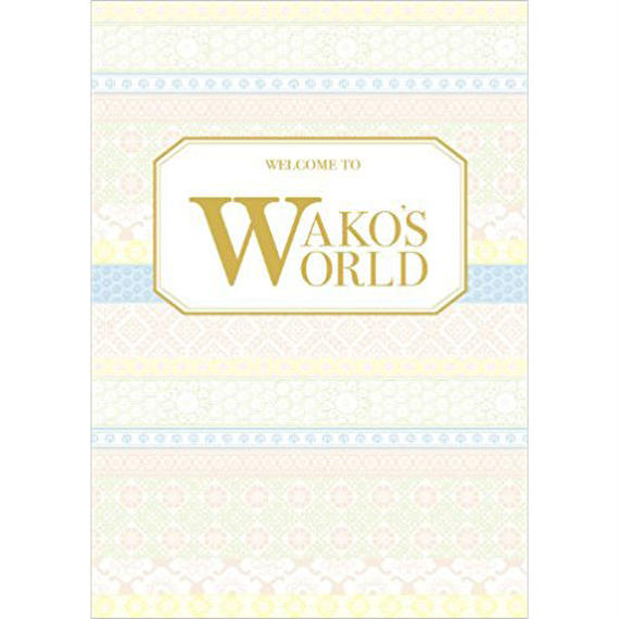 WELCOME TO WAKO'S WORLD