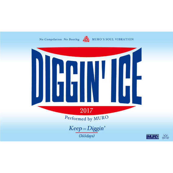 DIGGIN' ICE 2017 mixed by DJ MURO (Cassette)