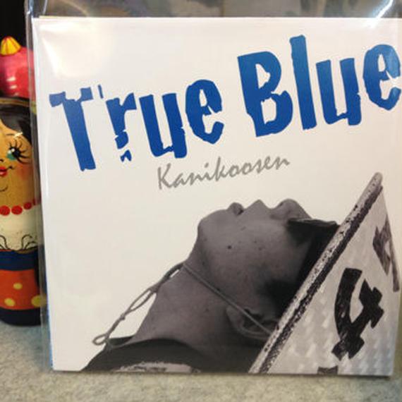 カニコーセン 『True Blue』