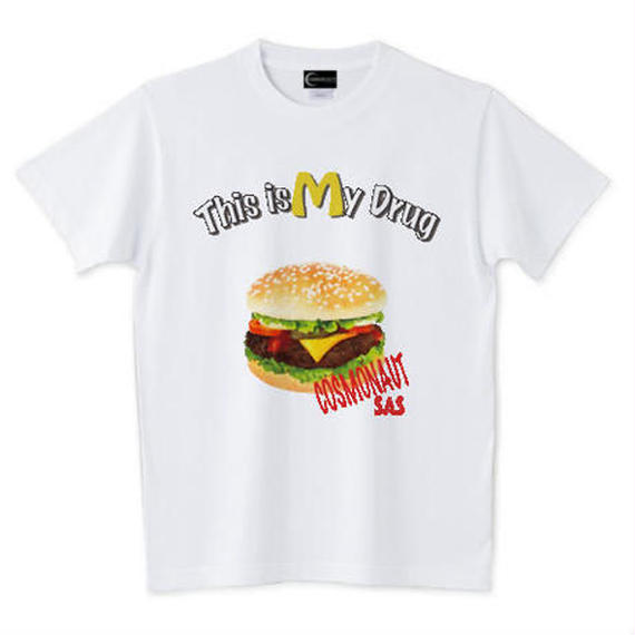 THIS IS MY DRUG UNISEX TEE WHITE
