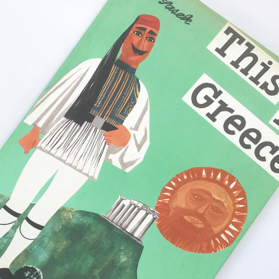 Title/ This is Greece Author/ M.Sasek