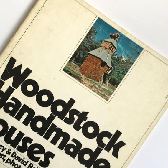Title/ Woodstock handmade House  Author/ Robert Haney & David Ballantine