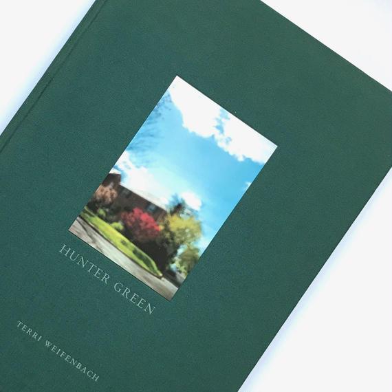 Title/ Hunter Green  Author/ Terri Weifenbach