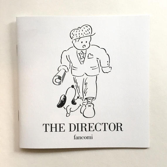 THE DIRECTOR  by fancomi