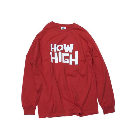 """HOW HIGH"" PROMO DEAD STOCK LONG SLEEVE Tshirts"