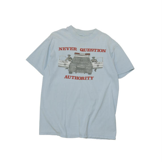 """USED """"NEVER QUESTION AUTHORITY"""" Tshirts"""