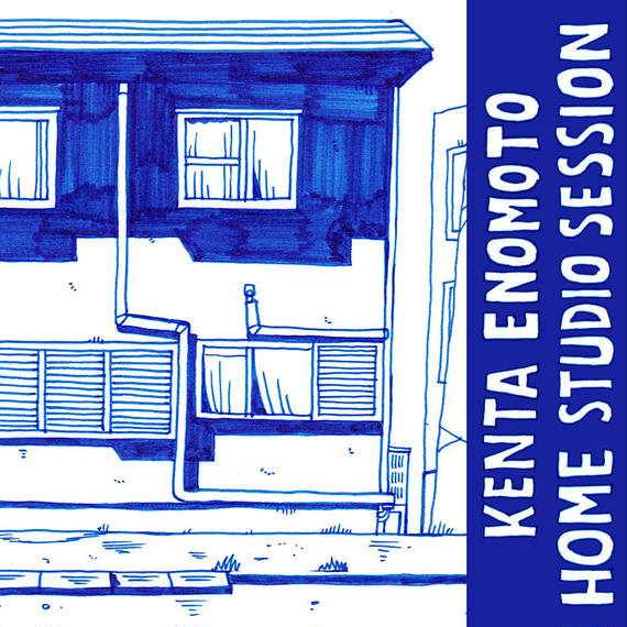 Kenta Enomoto / Home Studio Session