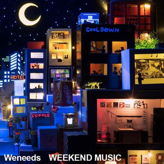 Weneeds / Weekend Music   CD