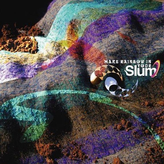 SLUM - Make Rainbow In Your Slum (CD)