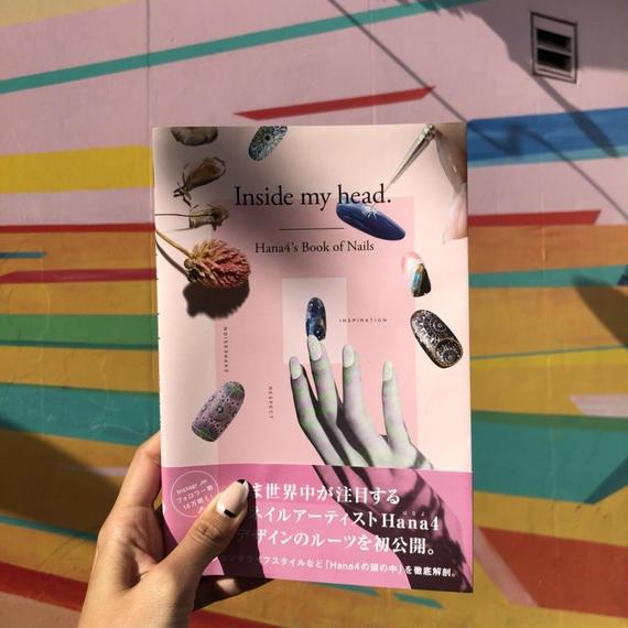 【直筆サイン本】Inside my head. Hana4's book of nails