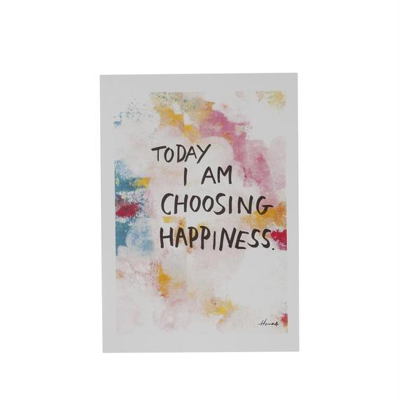 """Hana4ART  """"TODAY I AM CHOOSING HAPINESS"""""""