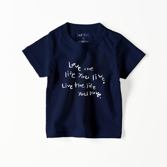 Love the life you live ベビーTシャツ(4color  70/80/90)