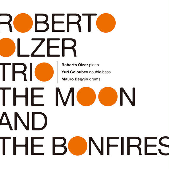 AS147 ROBERTO OLZER TRIO - THE MOON AND THE BONFIRES