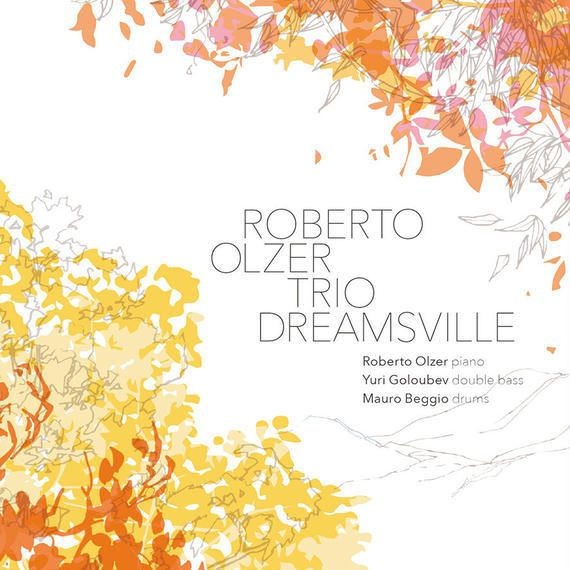 AS152 ROBERTO OLZER TRIO - DREAMSVILLE
