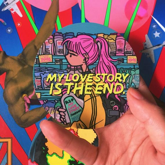 ORDER/【80㎜Sticker】MY LOVE STORY IS THE END