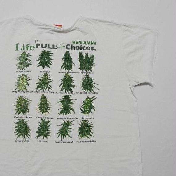 life is full of choices MARIJUANA T-shirt L
