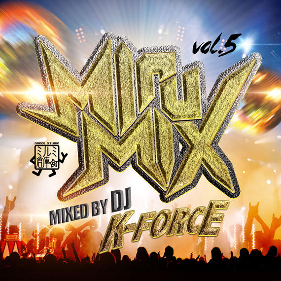 DJ K-FORCE / MiruMix vol.5