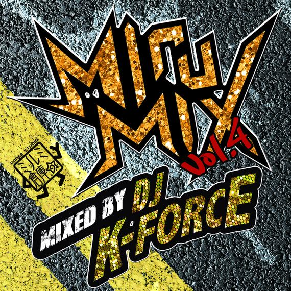 DJ K-FORCE / MiruMix vol.4
