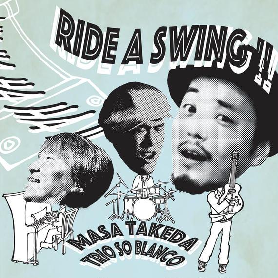 Ride a Swing / マサ・タケダ・トリオ・ソ・ブランコ