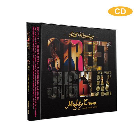 [CD] MIGHTY CROWN - STREET JUGGLAZ - STILL WINNING mixed by MASTA SIMON